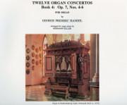 Handel Organ Concertos Op. 7, Nos. 4-6
