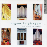 Historic Organs of Glasgow: A Tour of Six Organs