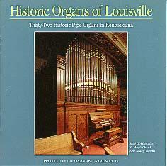 Historic Organs of Louisville
