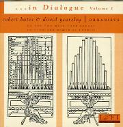 In Dialogue, Vol. 1, Robert Bates and David Yearsley