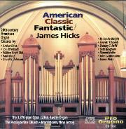James Hicks Plays American Classic Fantastic!