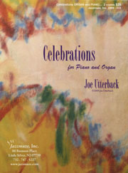 Utterback, Joe: Celebrations for piano and organ