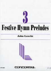 Leavitt, John: Festive Hymn Preludes