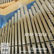 Joseph Schelb: Orgelwerke
