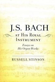 Stinson: J.S. Bach at His Royal Instrument