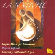La Nativité: Rupert Jeffcoat, Coventry Cathedral Organ