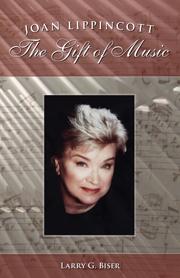 Joan Lippincott: The Gift of Music by Larry G. Biser