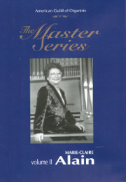 Marie Claire Alain Lectures, Teaches, Plays AGO Master Series Vol. 2