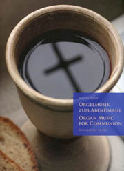 Weyer, Martin: Organ Music for Communion