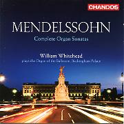 Mendelssohn Complete Organ Sonatas