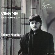 Vierne Symphonies 3 & 4: Thierry Mechler, Organist