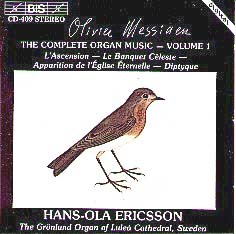 Messiaen Complete for Organ Vol. 1