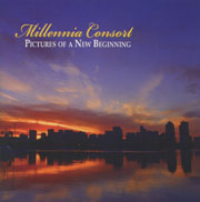 Millennia Consort: Pictures of a New Beginning