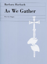 Harbach: As We Gather