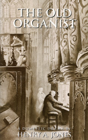The Old Organist by Henry Jones