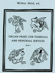 Organ Music for Funerals and Memorial Services, Book 1