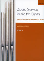 Oxford Service Music for Organ for Manuals Only Book 3