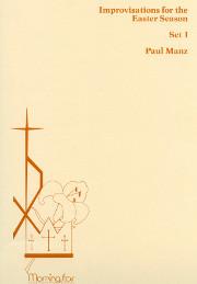 Manz, Paul: Nine Improvisations for the Easter Season