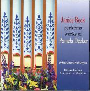 Pamela Decker Organ Works, Janice Beck Plays