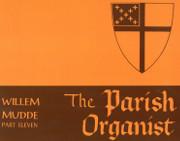 The Parish Organist Part Eleven