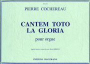 Cochereau, Pierre: Cantem Toto la Gloria