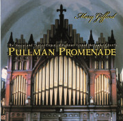 Pullman Promenade: Mary Gifford Plays a Steere & Turner