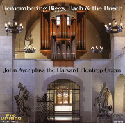 Remembering Biggs, Bach, and The Busch