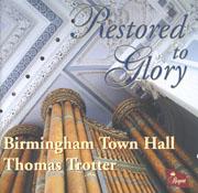 Restored To Glory: Birmingham Town Hall