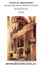 Strauss, Richard: Festival Procession (Solemn Entry)