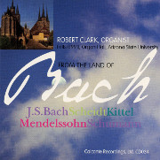 """Robert Clark Plays Organ Works """"From the Land of Bach"""""""