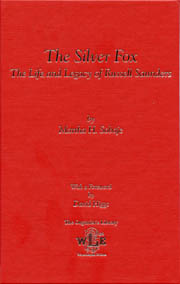 The Silver Fox: The Life and Legacy of Russell Saunders, by Martha H. Sobaje