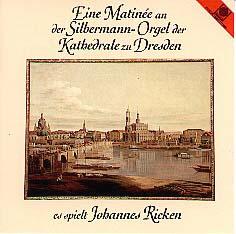 Silbermann at Dresden, Johannes Ricken Plays