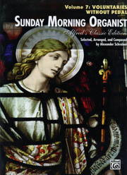 Sunday Morning Organist Volume 7: Voluntaries Without Pedal