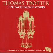 Thomas Trotter: CPE Bach Organ Works