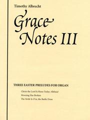 Albrecht, Timothy: Grace Notes III