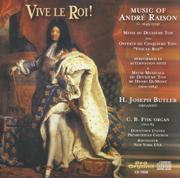 Vive le Roi!: H. Joseph Butler plays Raison