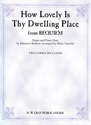 Brahms: How Lovely Is Thy Dwelling Place