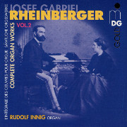 Rudolf Innig Plays Rheinberger, Vol. 2