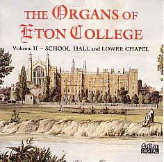 Vol. 2 Organs of Eton College