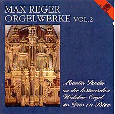 Vol. 2 Reger Organ Works on 143 ranks