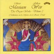 Weir Plays Messiaen Vol. 2: Méditations sur le mystère de la Sainte Trinité