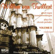 Willem van Twillert plays his Chorale Preludes, Volume II