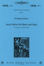 Wolfgang Merkes (1958): Six Pieces (Suite) for Brass and Organ