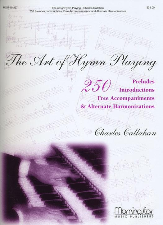 Callahan: The Art of Hymn Playing