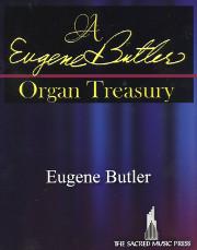 A Eugene Butler Organ Treasury