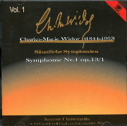 Charles-Marie Widor Vol. 1: Symphonie Nr. 1 op. 13/1