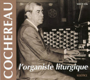 Cochereau: Liturgical Organist, Improvises at Sunday Masses