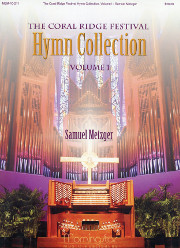 Metzger, Samuel: The Coral Ridge Festival Hymn Collection
