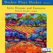 Decker Plays Decker Volume 3 Suite Dreams and Fantasies