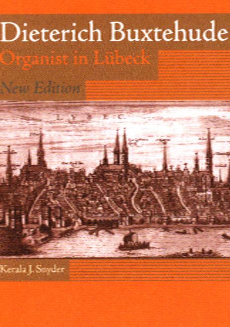 Dieterich Buxtehude: Organist in Lübeck